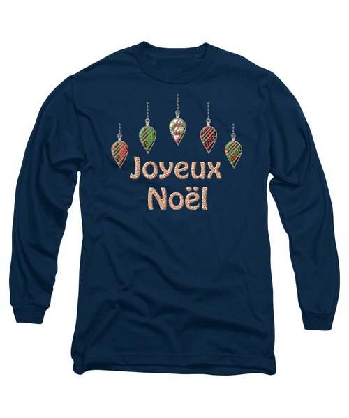 Joyeux Noel  French Merry Christmas Long Sleeve T-Shirt