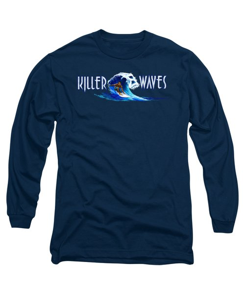 Killer Waves Dude Long Sleeve T-Shirt