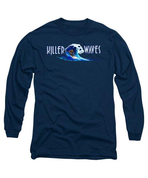 Killer Waves Dude Long Sleeve T-Shirt