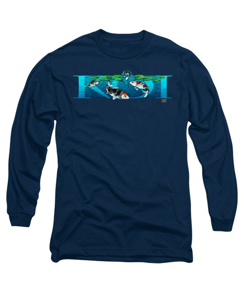 Koi With Type Long Sleeve T-Shirt by Rob Corsetti