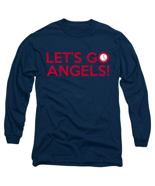Let's Go Angels Long Sleeve T-Shirt