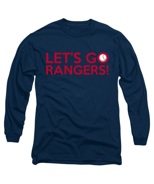 Let's Go Rangers Long Sleeve T-Shirt