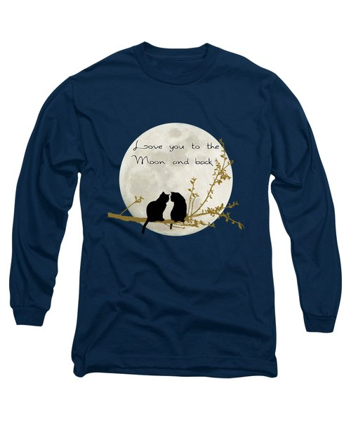 Love You To The Moon And Back Long Sleeve T-Shirt by Linda Lees