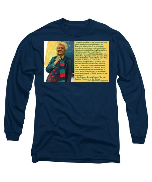 Mama Frances Cress Welsing Long Sleeve T-Shirt