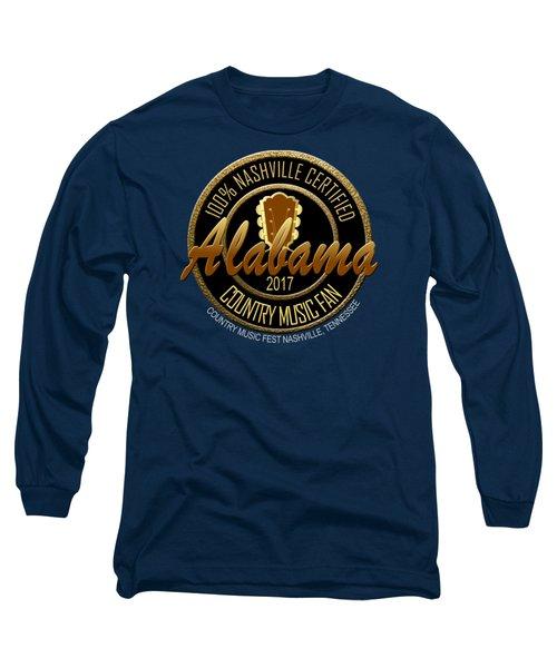 Nashville Certified Alabama Country Music Fan Long Sleeve T-Shirt