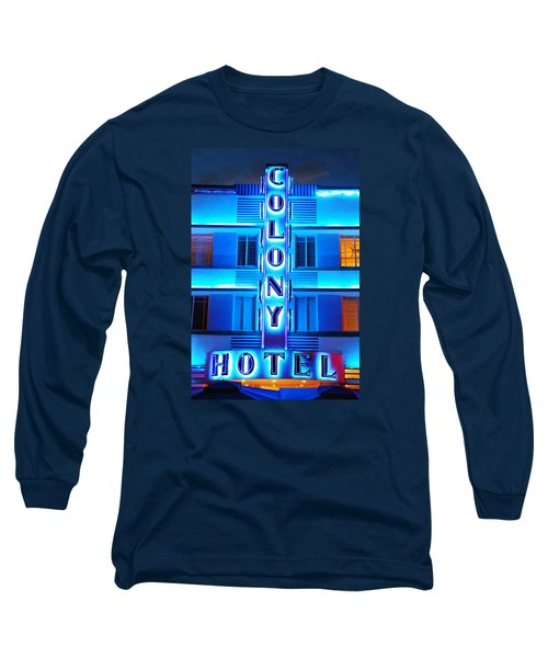 Neon Lights Of The Colony Hotel, Miami Beach Long Sleeve T-Shirt by James Kirkikis
