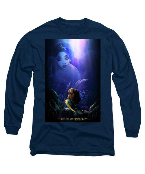 No Ordinary Love Long Sleeve T-Shirt