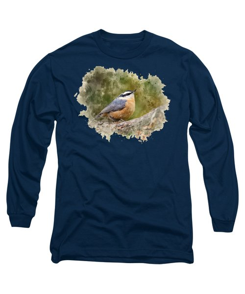 Nuthatch Watercolor Art Long Sleeve T-Shirt