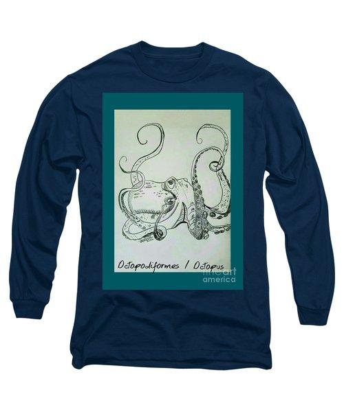 Octopodiformes Octopus Long Sleeve T-Shirt by Scott D Van Osdol