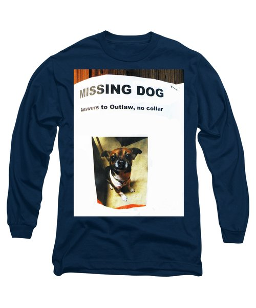 Long Sleeve T-Shirt featuring the photograph Outlaw by Joe Jake Pratt