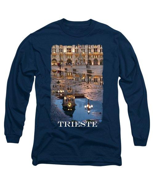Piazza Unita In Trieste Long Sleeve T-Shirt