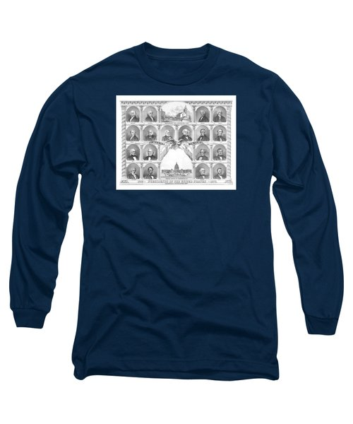 Presidents Of The United States 1776-1876 Long Sleeve T-Shirt