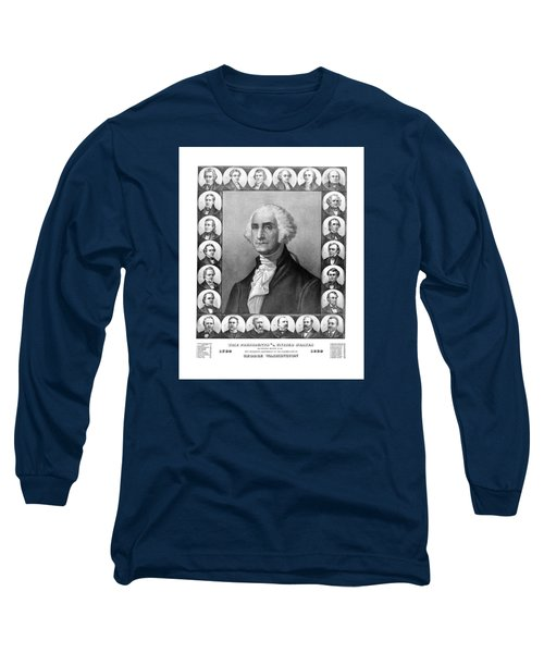 Presidents Of The United States 1789-1889 Long Sleeve T-Shirt