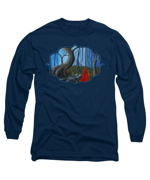 Red Riding Hood In The Forest Long Sleeve T-Shirt