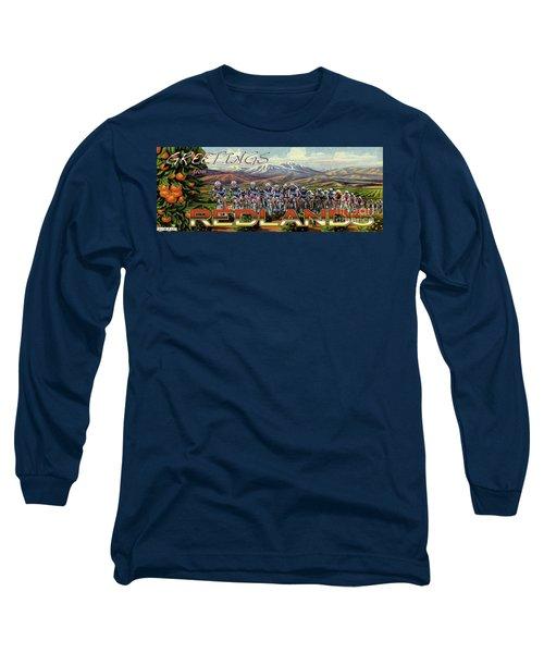Redlands Greetings Long Sleeve T-Shirt
