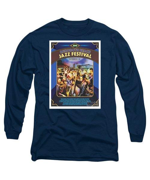 Rehoboth Beach Jazz Fest 2015 Long Sleeve T-Shirt