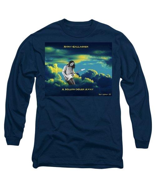 Million Miles Away Long Sleeve T-Shirt