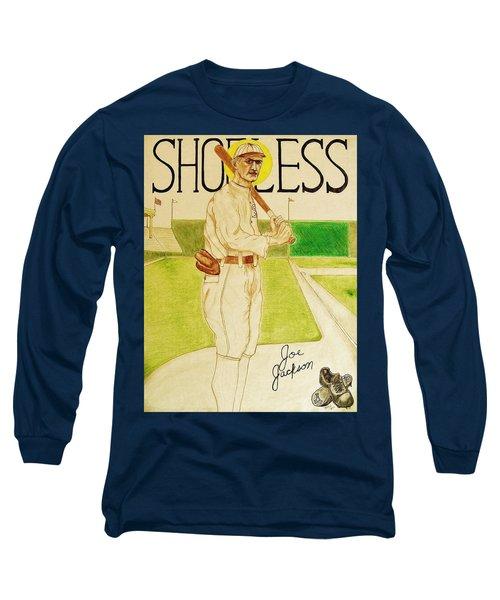 Shoeless Joe Jackson Long Sleeve T-Shirt