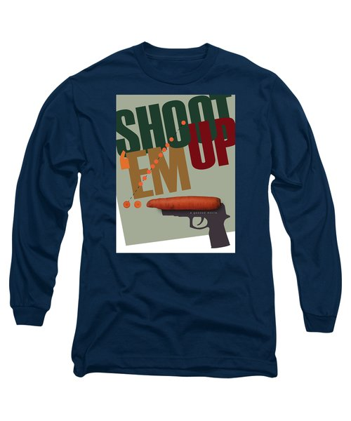 Shoot 'em Up Movie Poster Long Sleeve T-Shirt