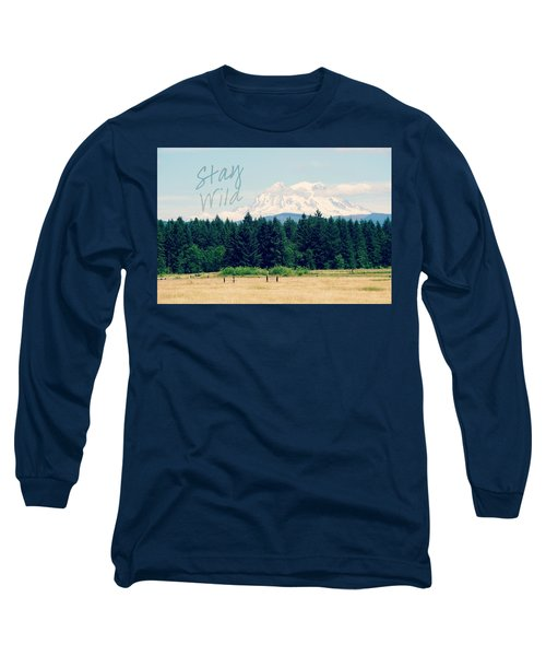 Stay Wild Long Sleeve T-Shirt