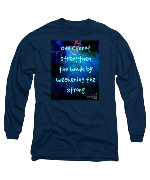 Strength V Weakness Long Sleeve T-Shirt by Leanne Seymour