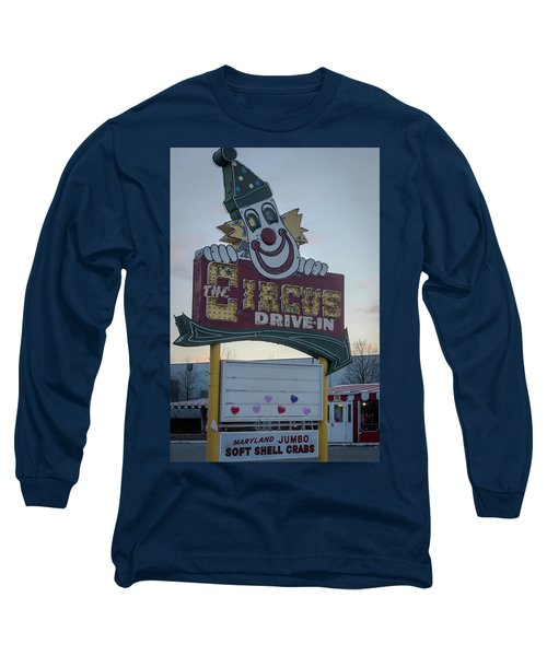 Long Sleeve T-Shirt featuring the photograph The Circus Drive In Sign Wall Township Nj by Terry DeLuco