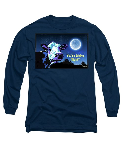 The Cow Jumps Over The Moon Long Sleeve T-Shirt