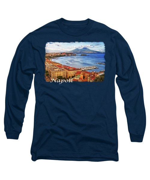 The Gulf Of Naples Long Sleeve T-Shirt
