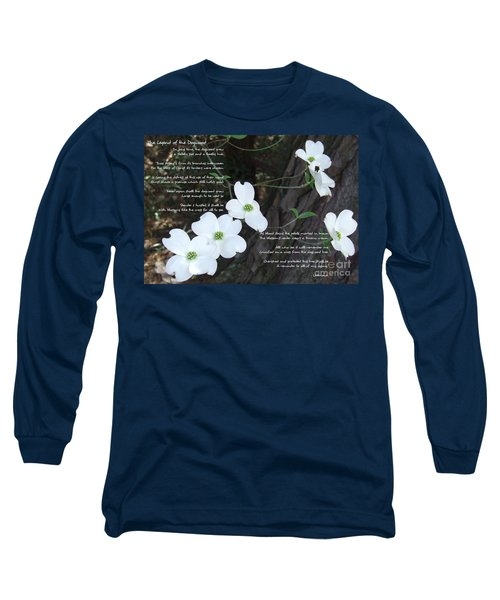 The Legend Of The Dogwood Long Sleeve T-Shirt