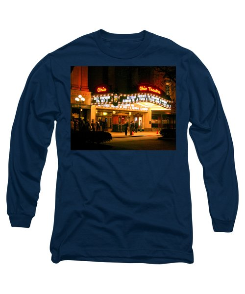 The Ohio Theater At Night Long Sleeve T-Shirt