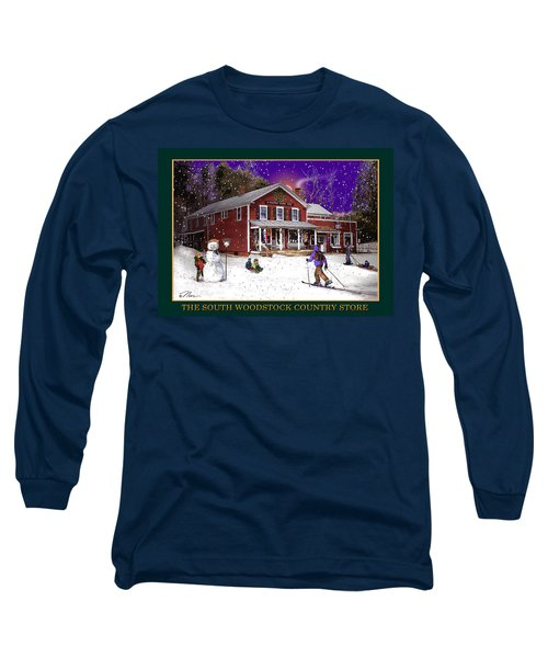 The South Woodstock Country Store Long Sleeve T-Shirt by Nancy Griswold