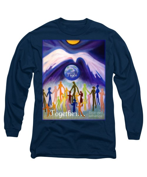 Together... Long Sleeve T-Shirt