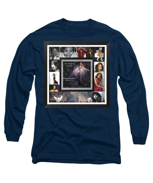 Tribute Whitney Houston One Moment In Time Long Sleeve T-Shirt