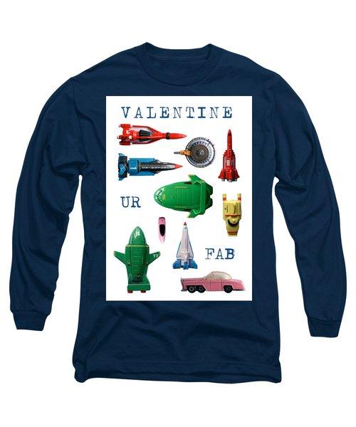 Valentine Ur Fab Long Sleeve T-Shirt