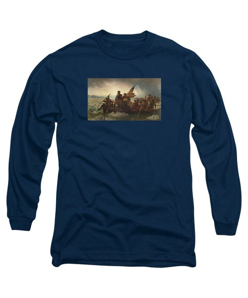 Washington Crossing The Delaware Painting  Long Sleeve T-Shirt by Emanuel Gottlieb Leutze