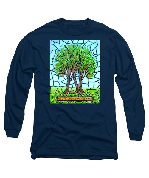 Long Sleeve T-Shirt featuring the painting We Grow Closer As We Grow Older by Jim Harris