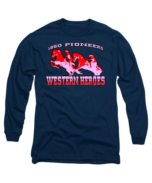 Western Heroes 1850 Pioneers - Tshirt Design Long Sleeve T-Shirt