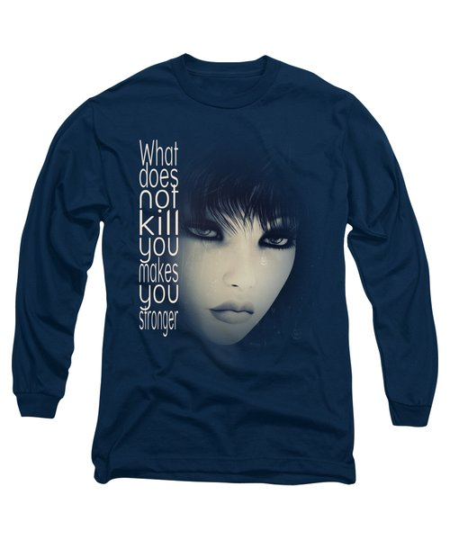 Long Sleeve T-Shirt featuring the digital art What Does Not Kill You by Jutta Maria Pusl