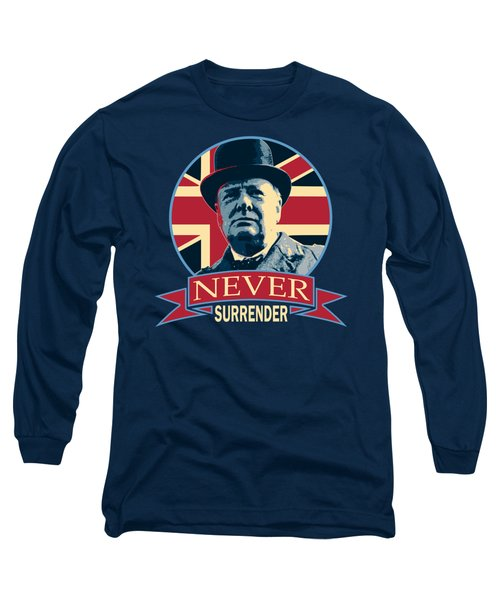 Winston Churchill Never Surrender Long Sleeve T-Shirt