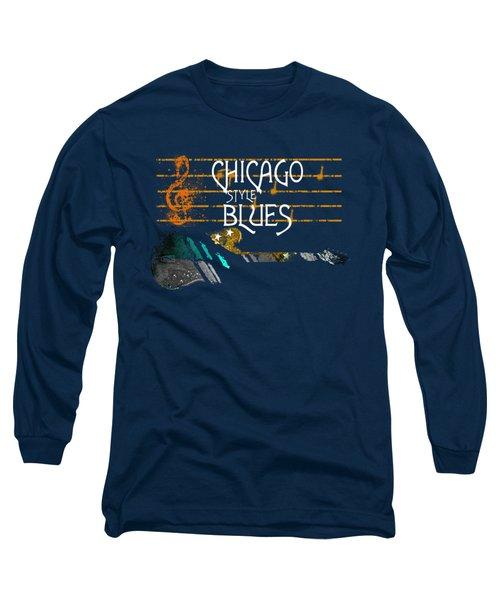 Long Sleeve T-Shirt featuring the digital art Chicago Blues Music by Guitar Wacky