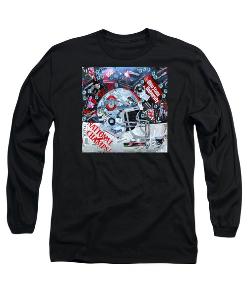 Ohio State University National Football Champs Long Sleeve T-Shirt by Colleen Taylor