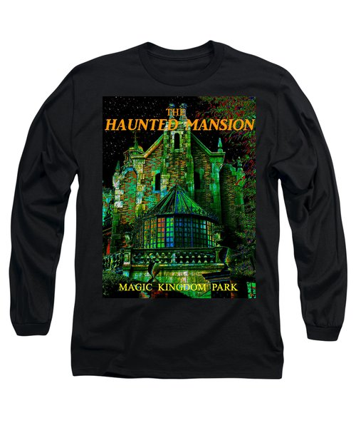 Haunted Mansion Poster Work A Long Sleeve T-Shirt