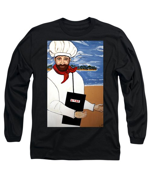 Long Sleeve T-Shirt featuring the painting Chef From Israel by Nora Shepley