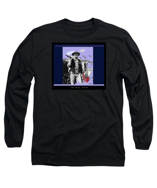 John Wayne Rio Bravo Publicity Photo 1959 Old Tucson Arizona Long Sleeve T-Shirt