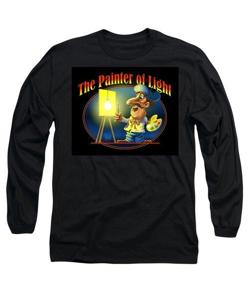 The Painter Of Light Long Sleeve T-Shirt