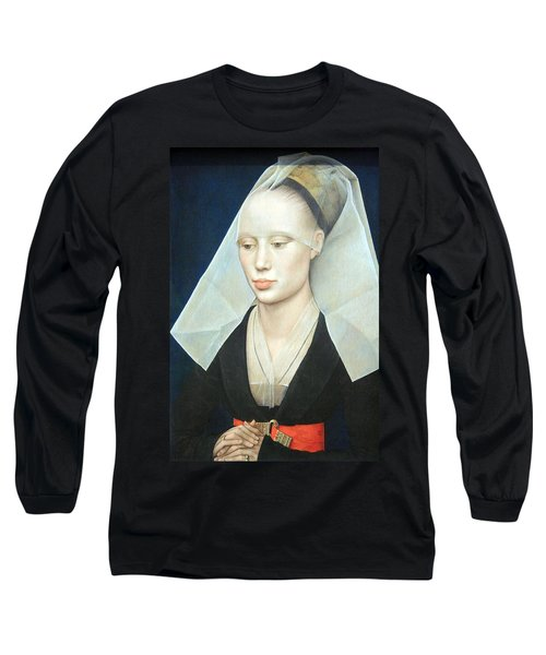 Long Sleeve T-Shirt featuring the photograph Van Der Weyden's Portrait Of A Lady by Cora Wandel