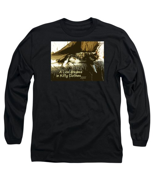 A Lion Dreams.... Long Sleeve T-Shirt