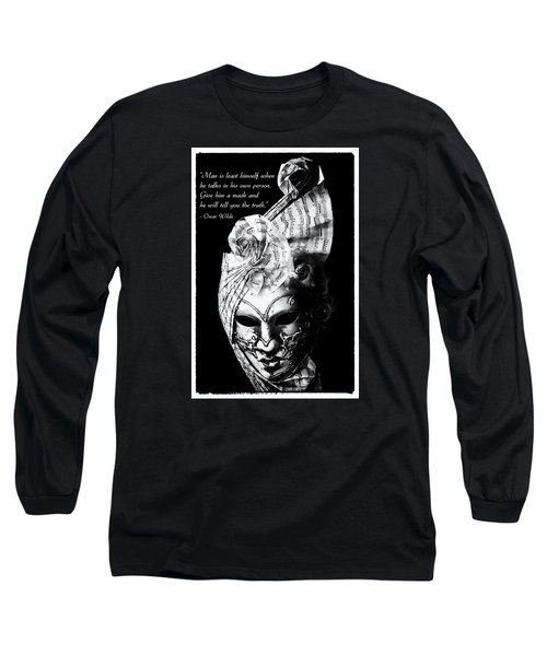 A Picture Of A Venitian Mask Accompanied By An Oscar Wilde Quote Long Sleeve T-Shirt