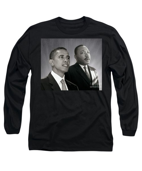 Barack Obama  M L King  Long Sleeve T-Shirt