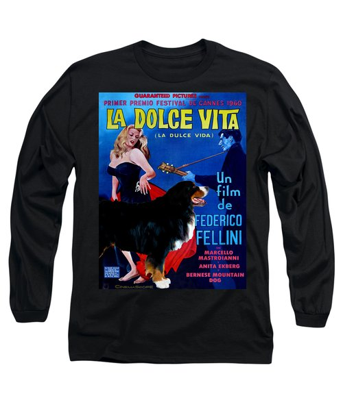 Bernese Mountain Dog Art Canvas Print - La Dolce Vita Movie Poster Long Sleeve T-Shirt